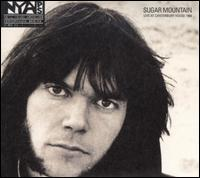 Sugar Mountain: Live at Canterbury House 1968 / Neil Young