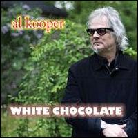 White Chocolate / Al Kooper