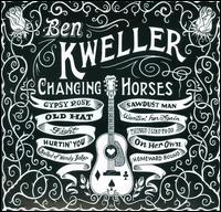 Changing Horses / Ben Kweller