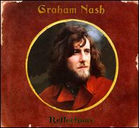 Reflections / Graham Nash
