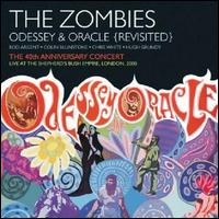 Odessey and Oracle {Revisited}: 40th Anniversary Live Concert / The Zombies