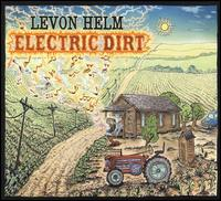 Electric Dirt / Levon Helm