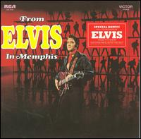 From Elvis in Memphis (Legacy Edition) / Elvis Presley
